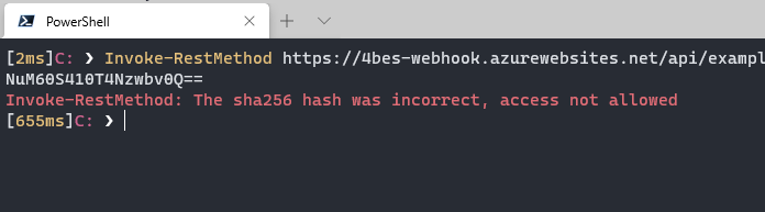 Create a secure GitHub webhook to trigger an Azure PowerShell Function: a terminal window that shows the request is not accepted without the secret